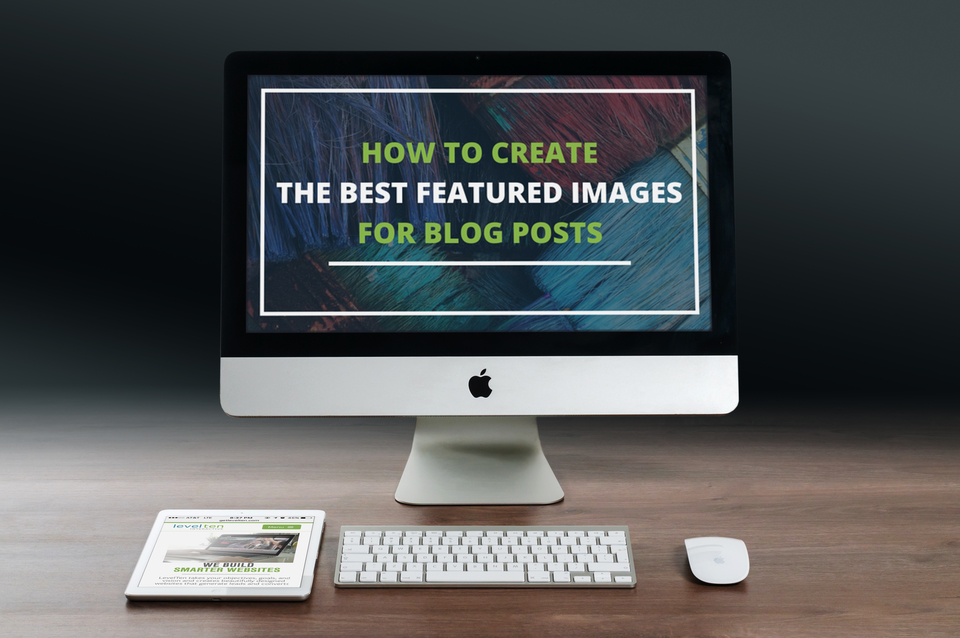 how to create the best featured images