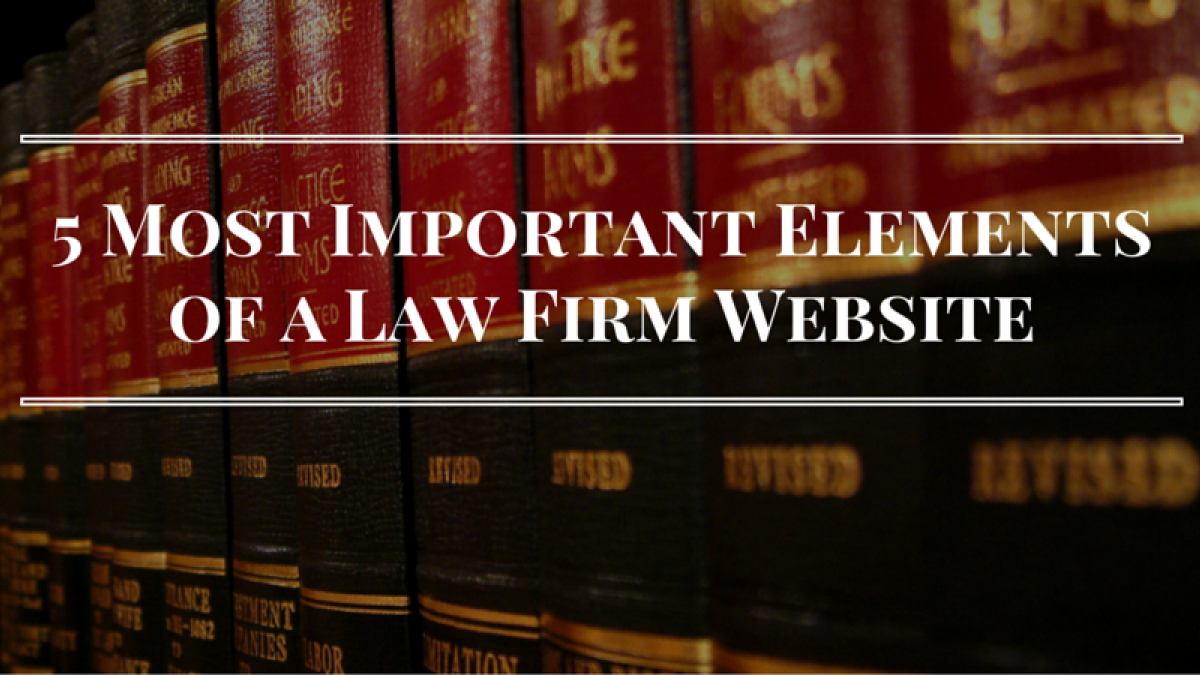 5 important elements for law firm websites