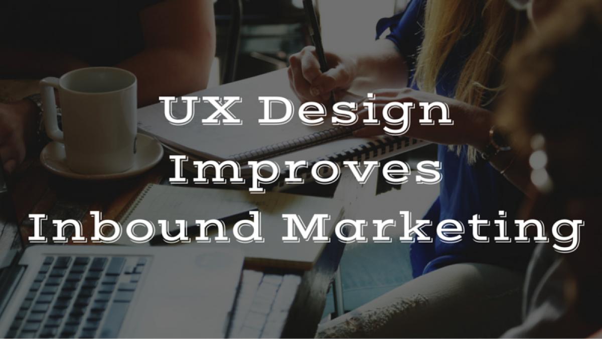 UX Design and Inbound Marketing