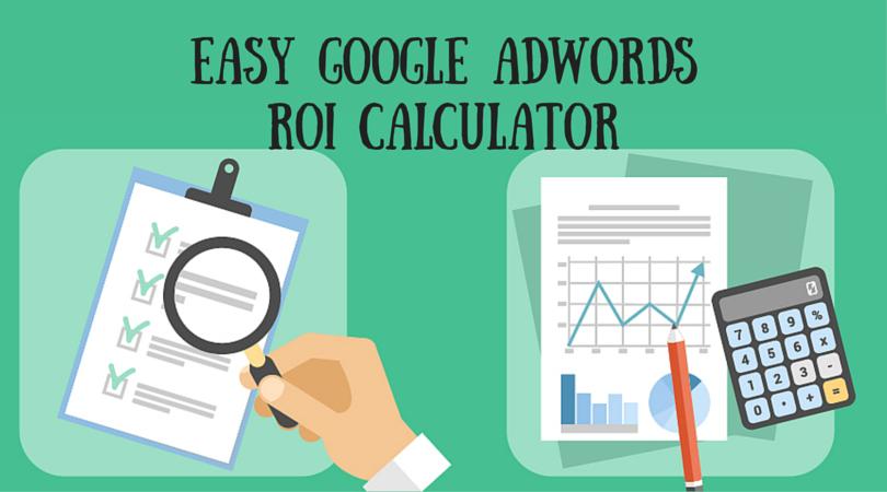 Easy google adwords roi calculator | levelten dallas, tx.
