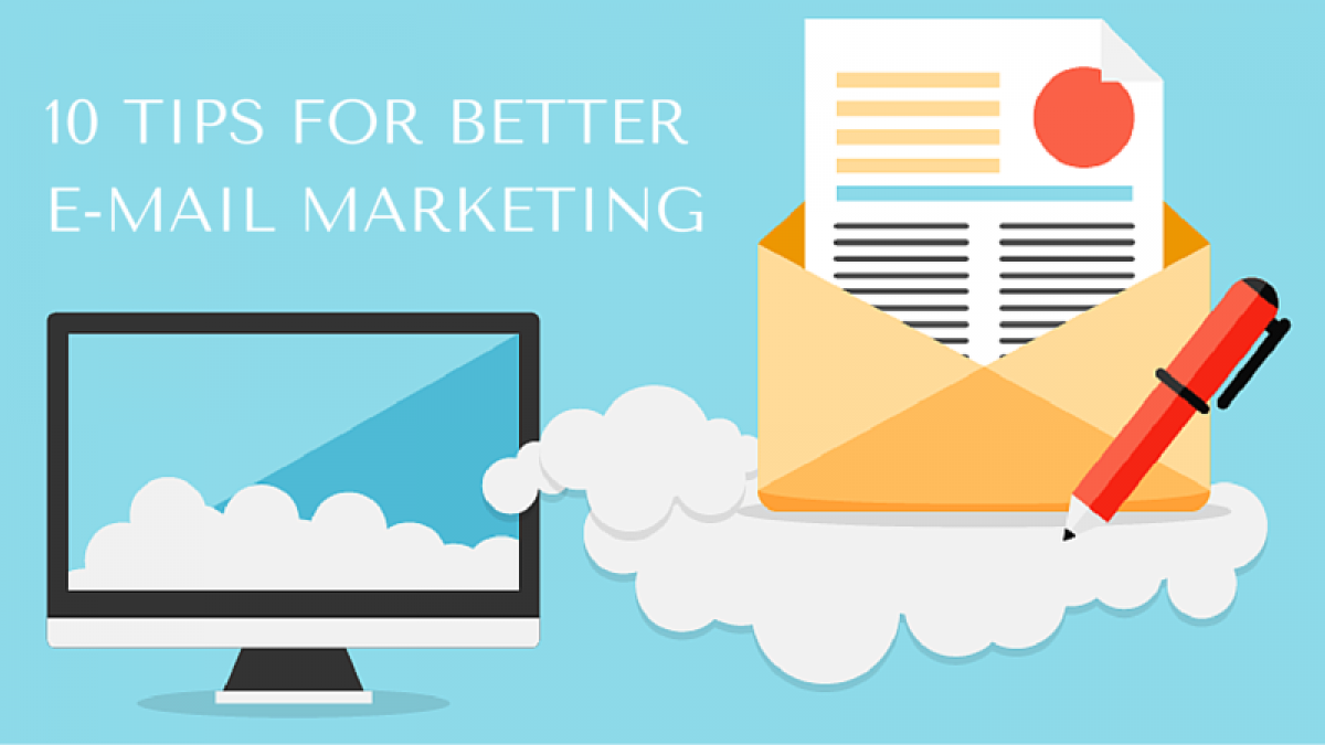 10 tips for better e mail marketing