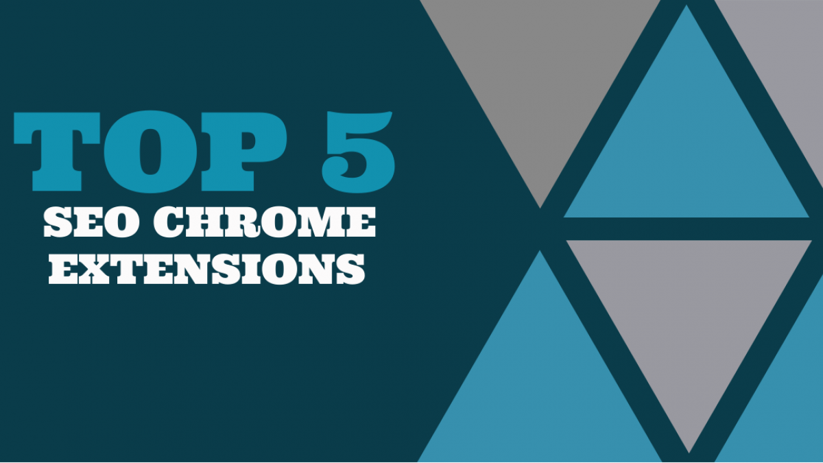 top 5 seo chrome extensions