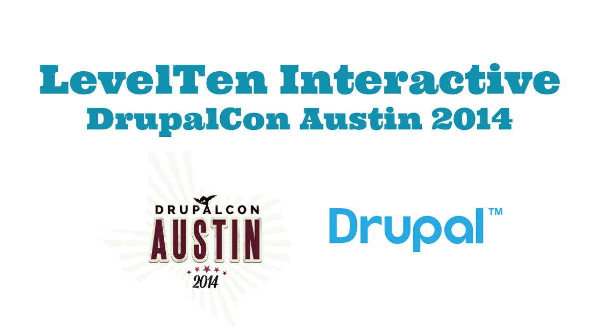 LevelTen and DrupalCon Austin