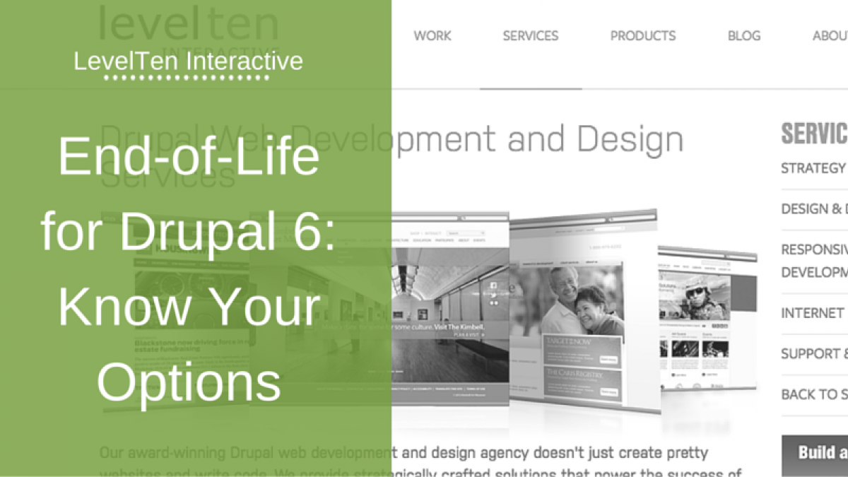 end of life for drupal 6 know your options