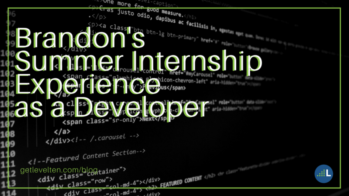 Brandon's summer internship experience as a developer