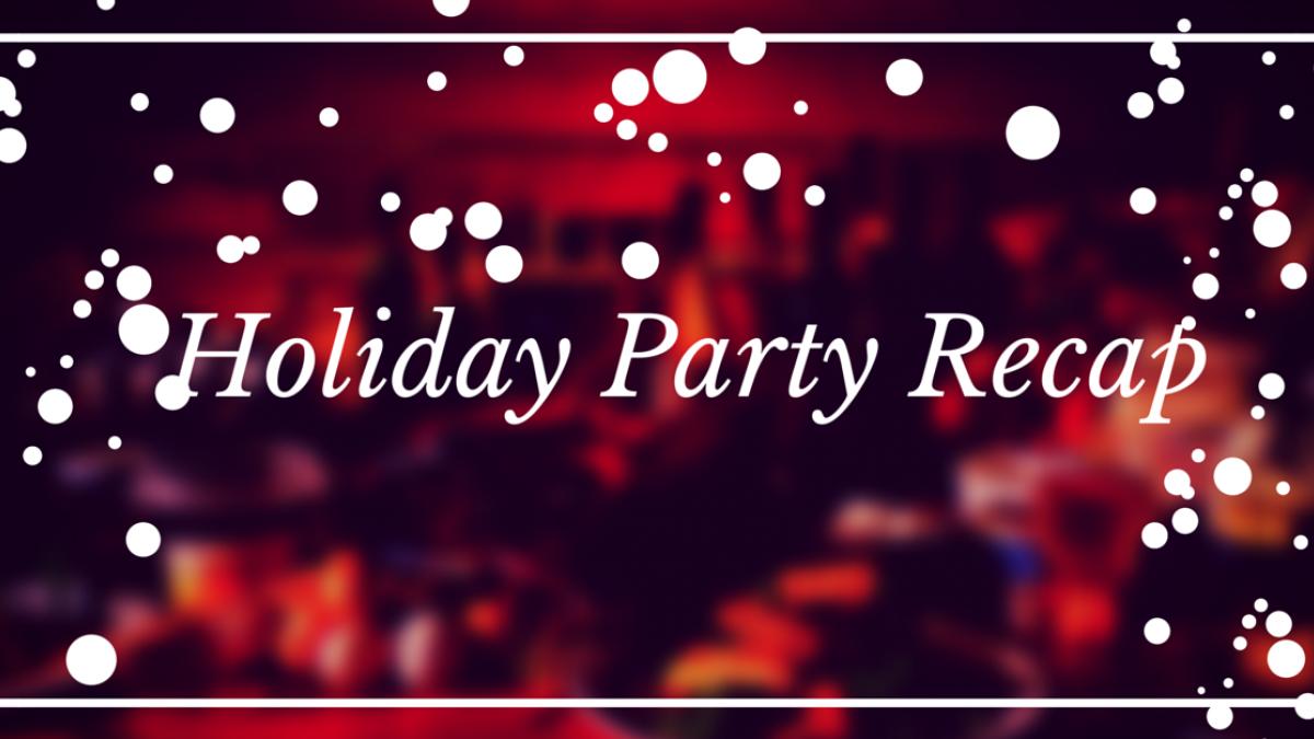 holiday party recap