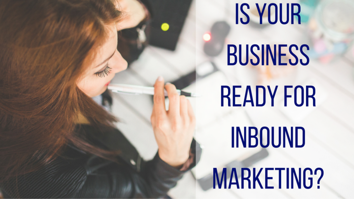 is your business ready for inbound marketing 2