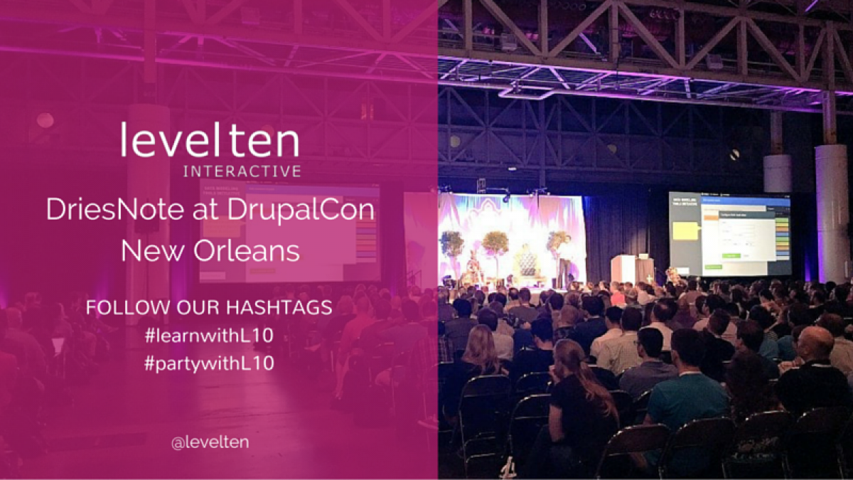 levelten and driesnote at drupalcon new orleans 2016