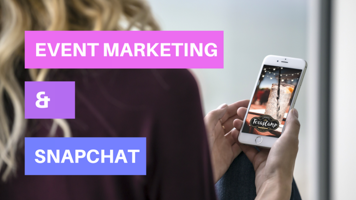 snapchat and event marketing