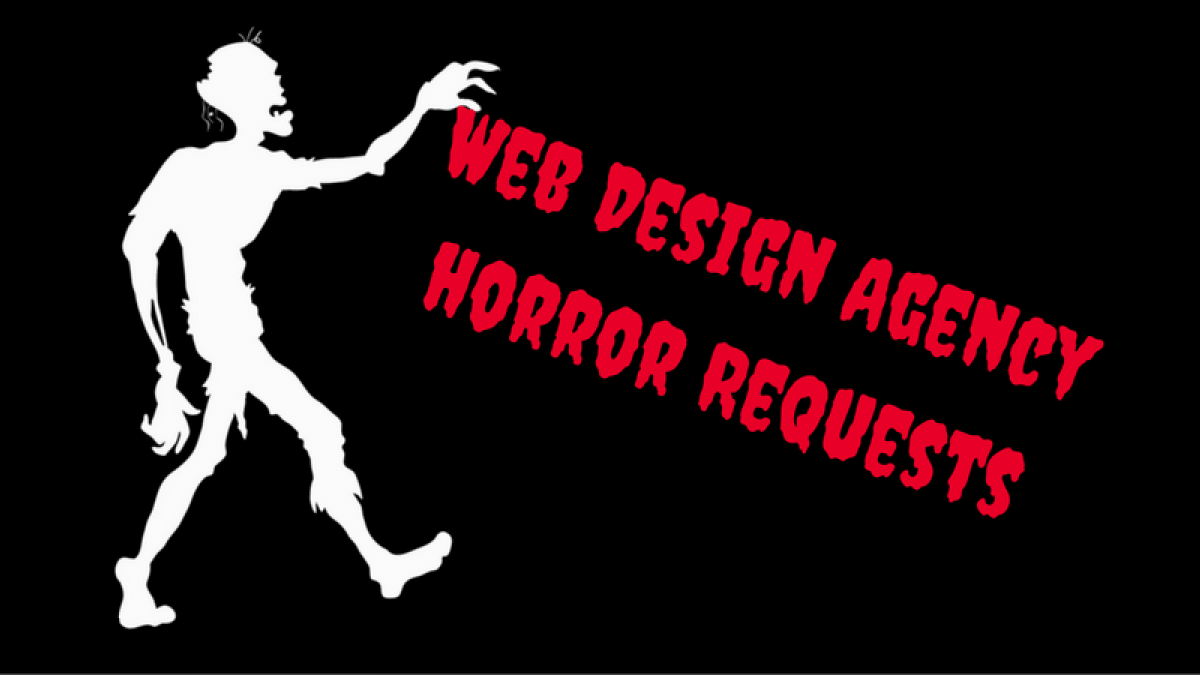 web design agency horror requests1