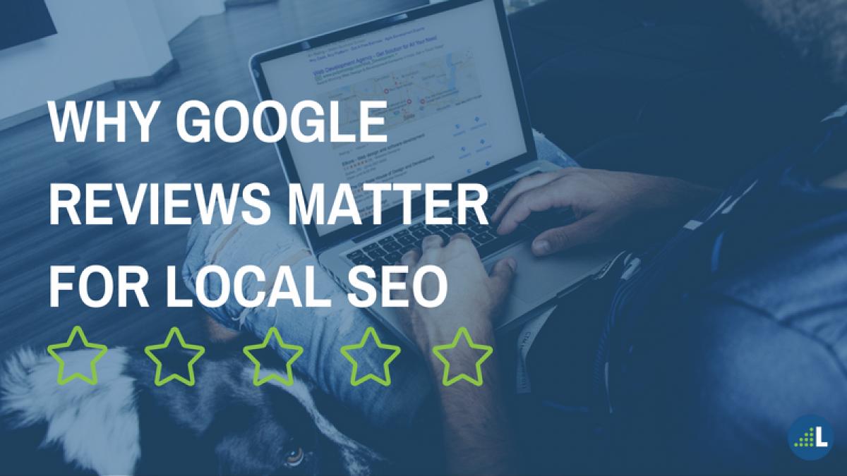 google reviews matter