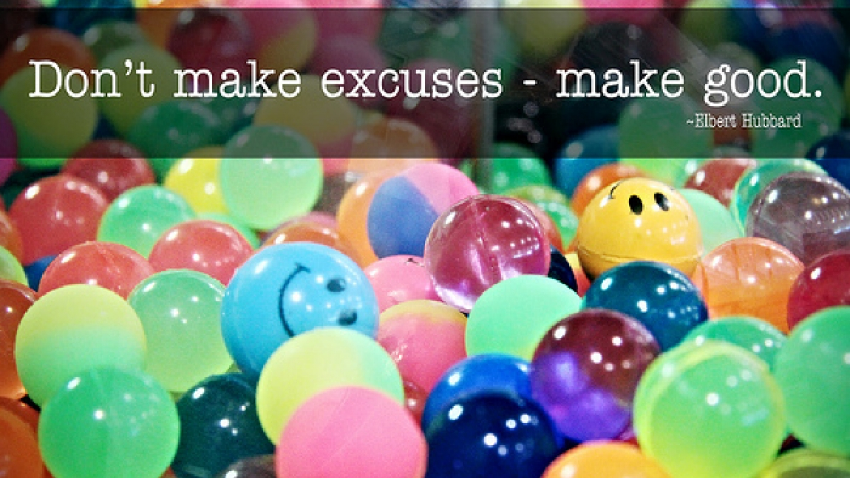 dont make excuses