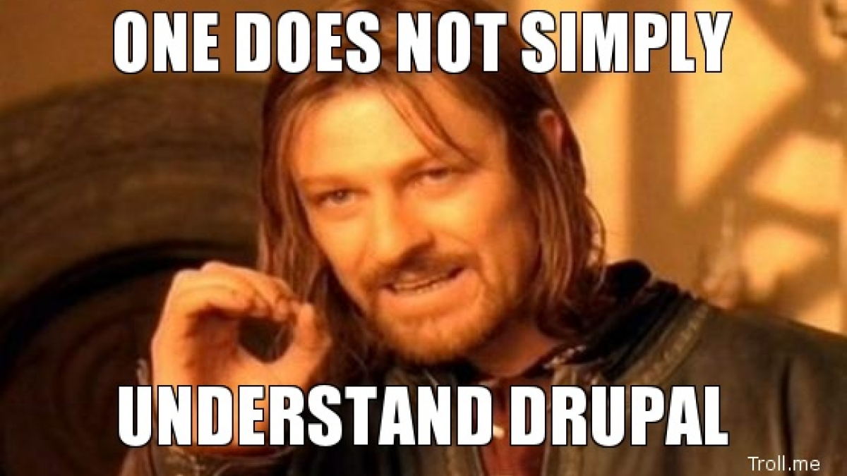 one does not simply understand drupal 0