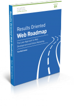 Results Oriented Web Roadmap - The Lean Approach to Successful Web Development and Online Marketing